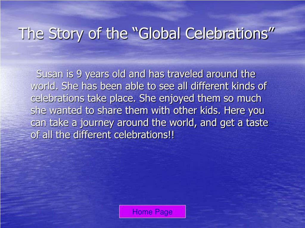 """The Story of the """"Global Celebrations"""""""
