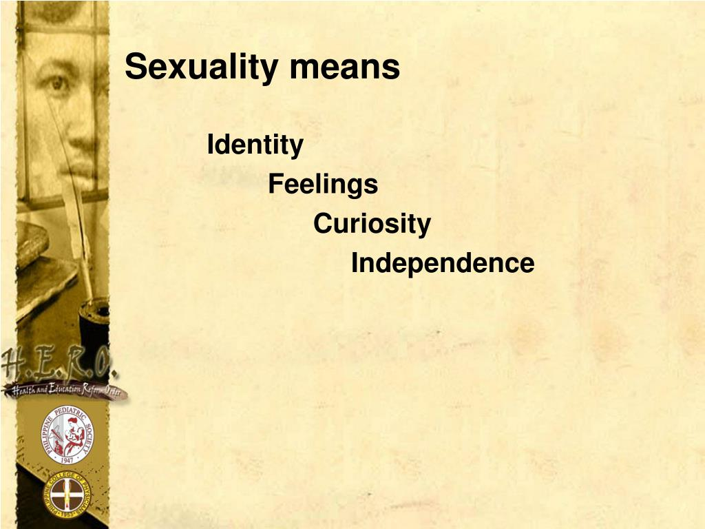 Sexuality means