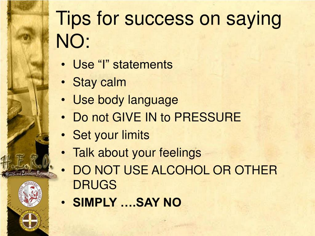 Tips for success on saying NO: