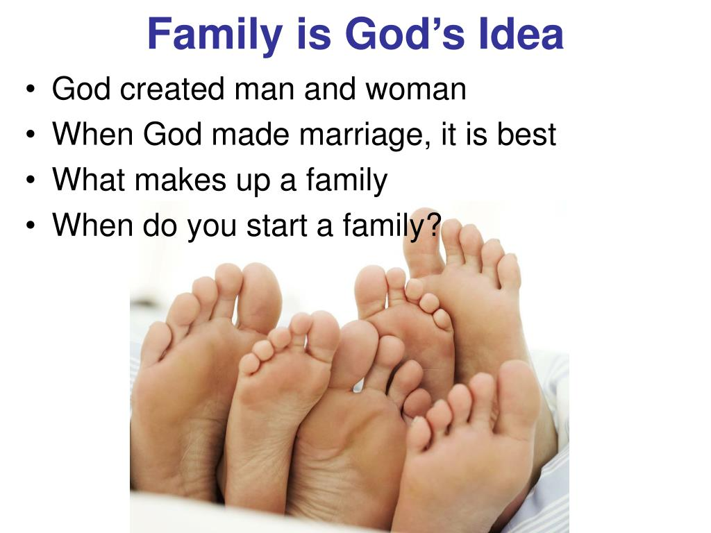 Family is God's Idea