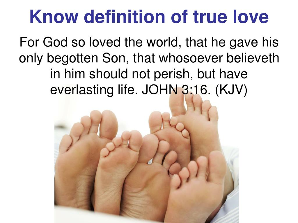 Know definition of true love
