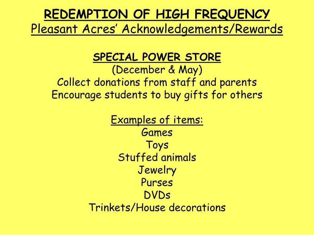 REDEMPTION OF HIGH FREQUENCY