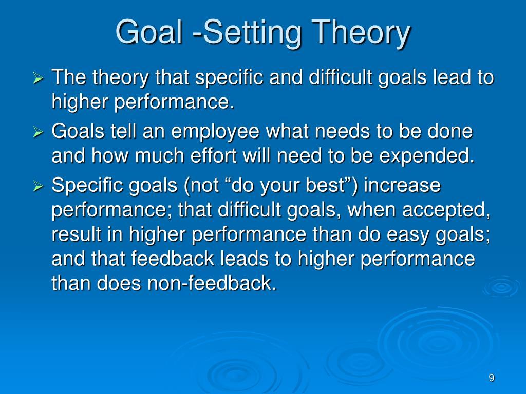 Goal -Setting Theory