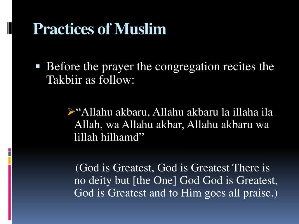 Practices of Muslim