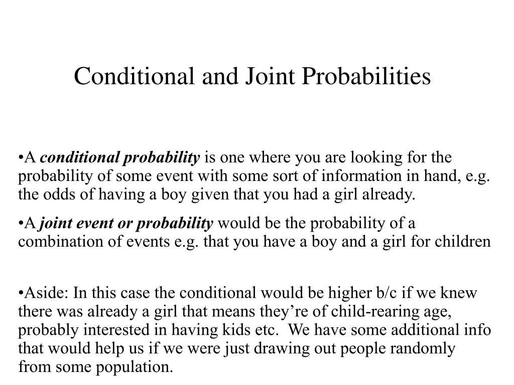 Conditional and Joint Probabilities