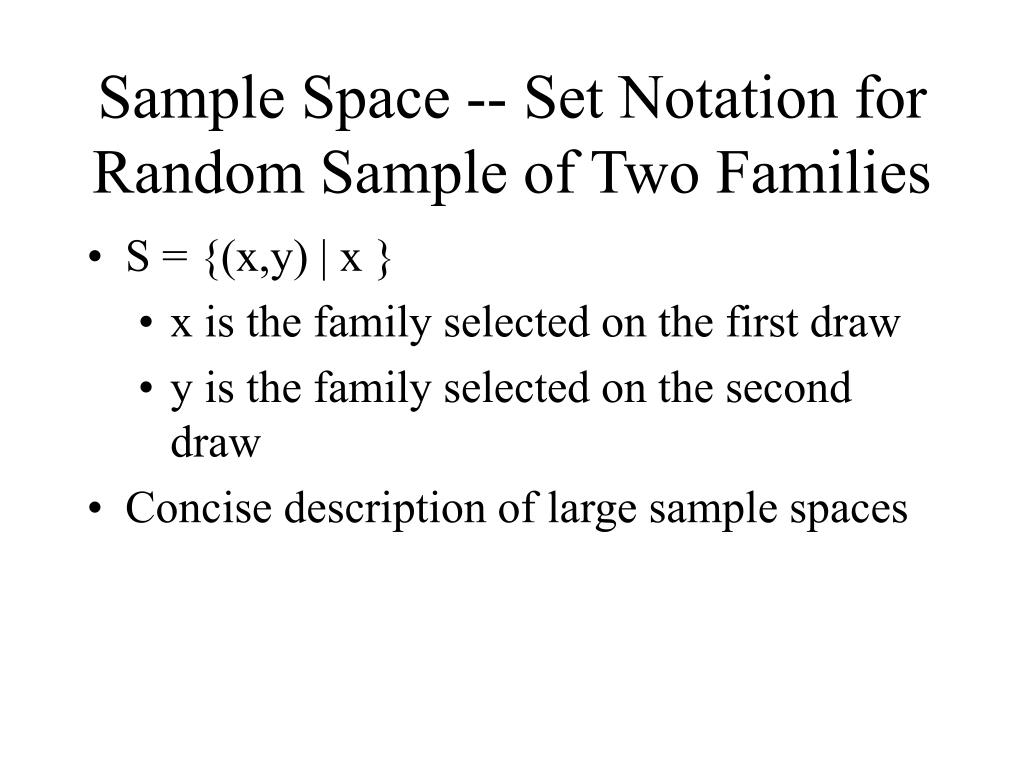 Sample Space -- Set Notation for Random Sample of Two Families