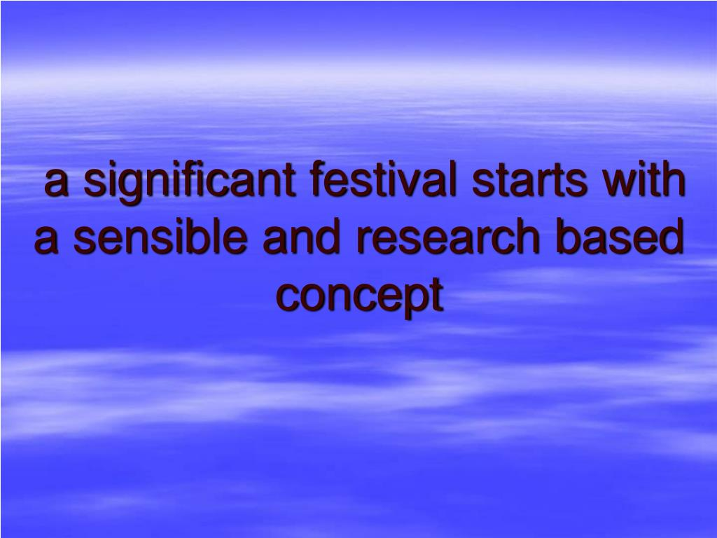 a significant festival starts with
