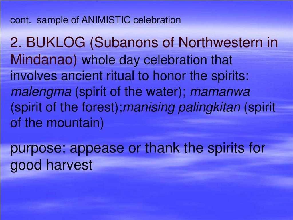 cont.  sample of ANIMISTIC celebration
