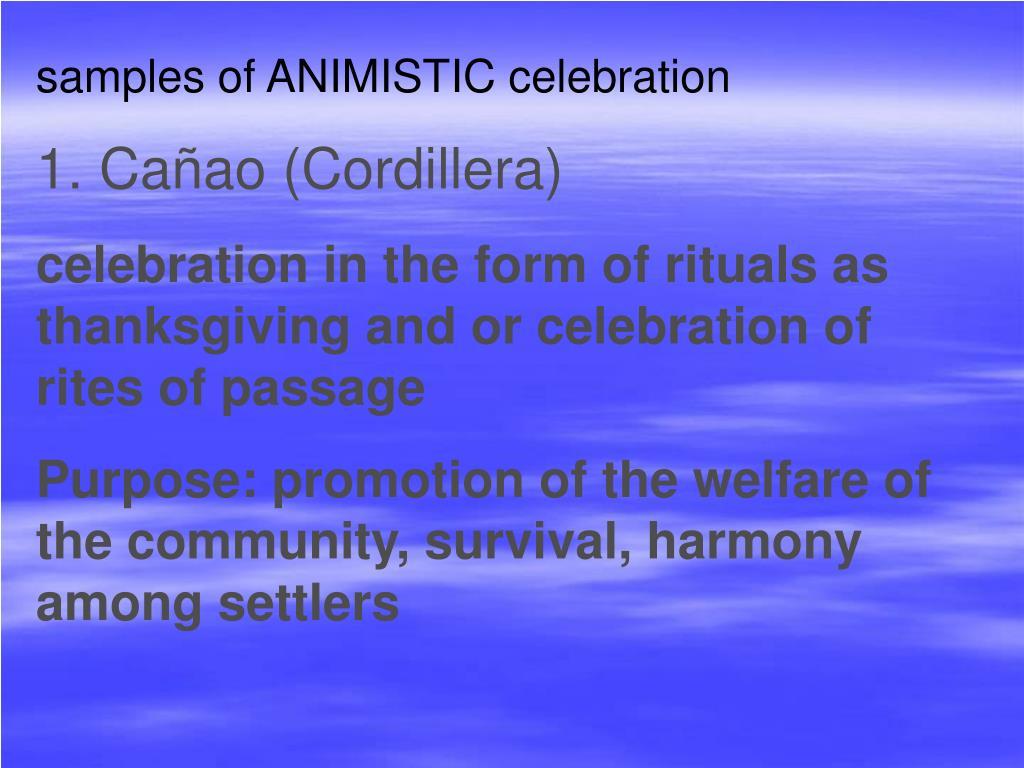 samples of ANIMISTIC celebration