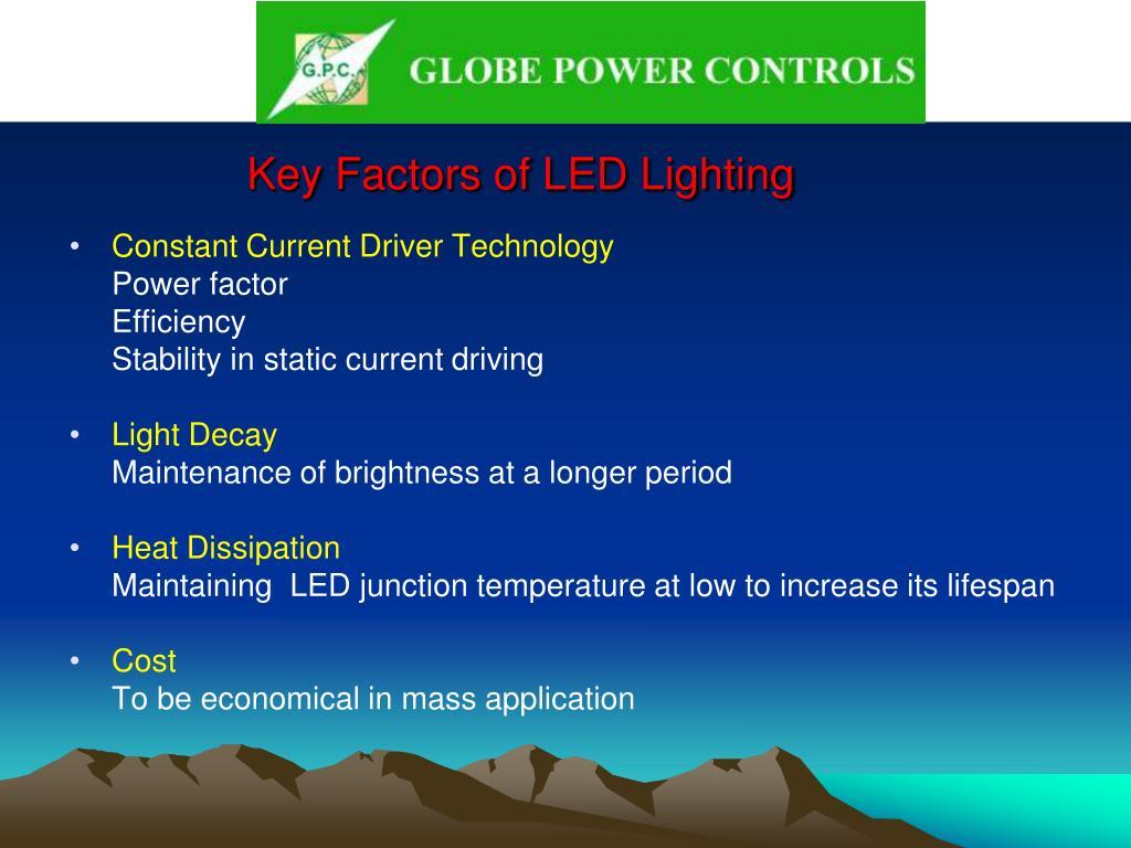 Key Factors of LED Lighting
