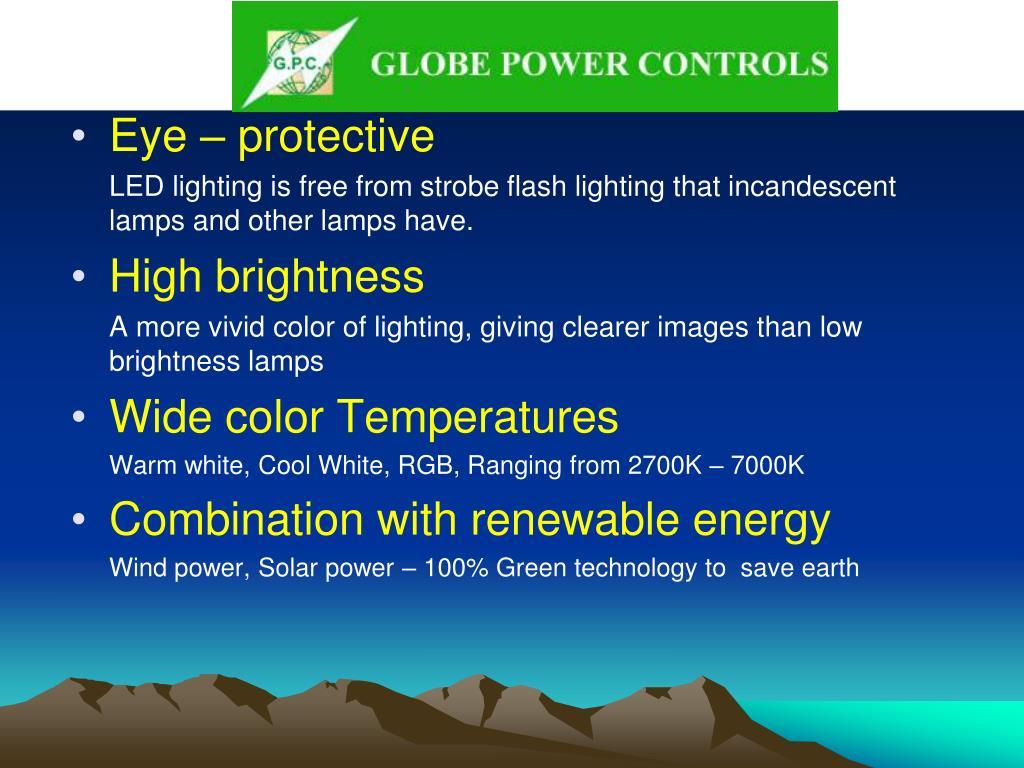 Why LED…