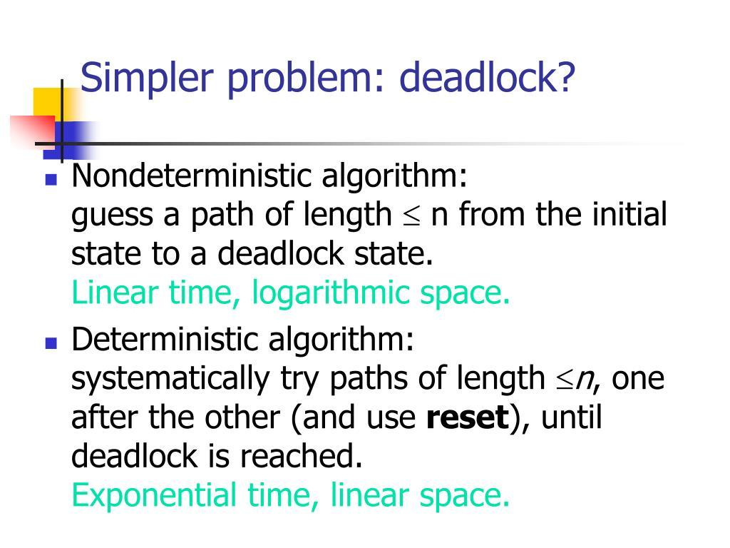 Simpler problem: deadlock?