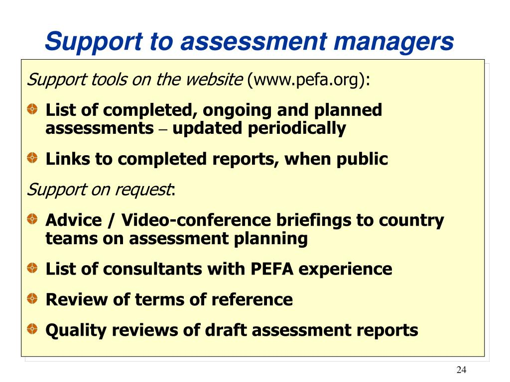 Support to assessment managers