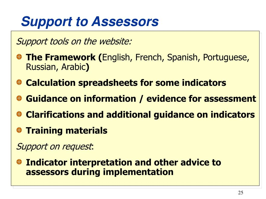 Support to Assessors
