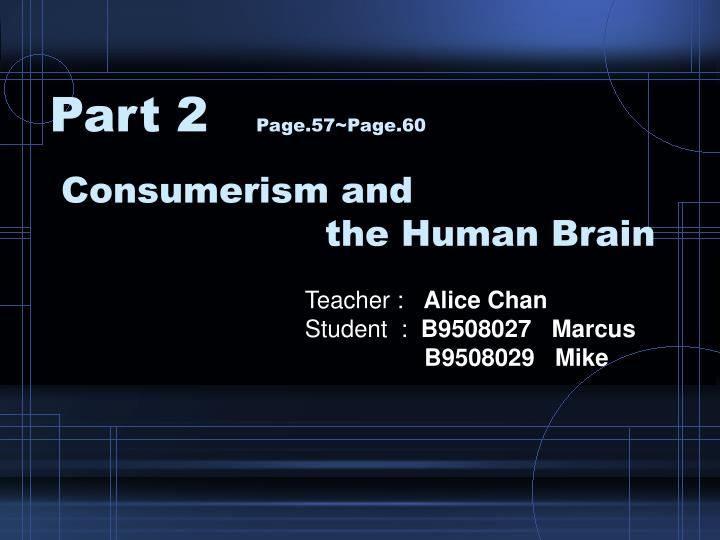 Consumerism and the human brain l.jpg