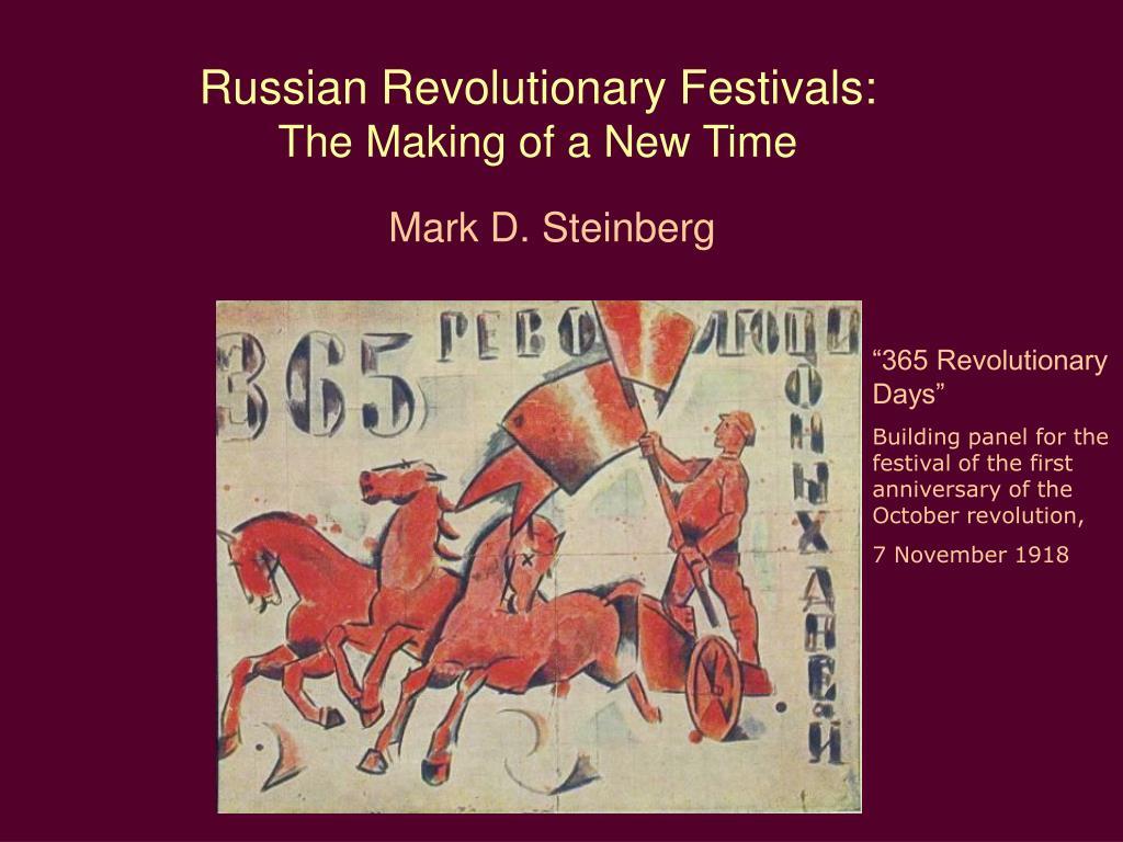 Russian Revolutionary Festivals: