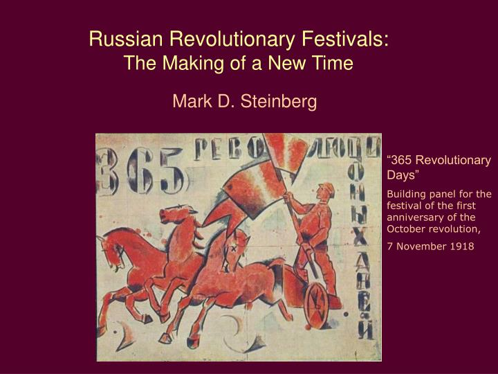 Russian revolutionary festivals the making of a new time