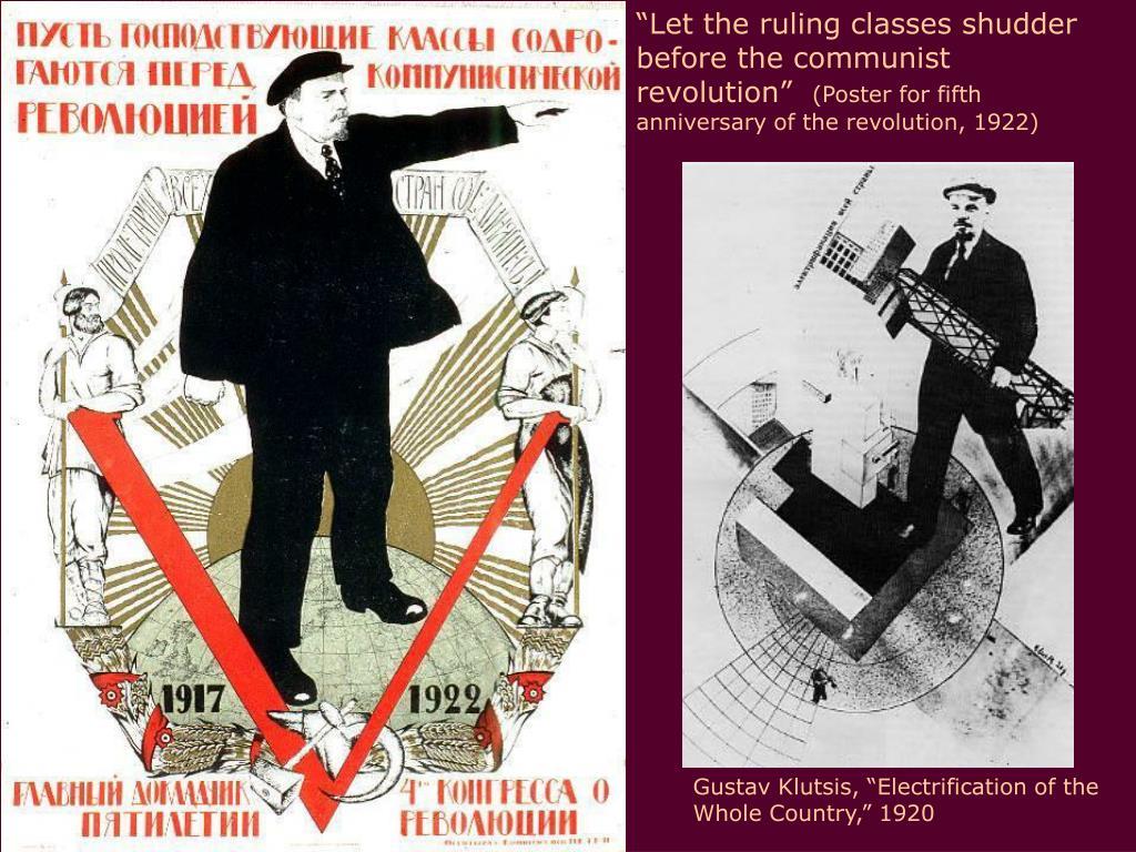 """""""Let the ruling classes shudder before the communist revolution"""""""