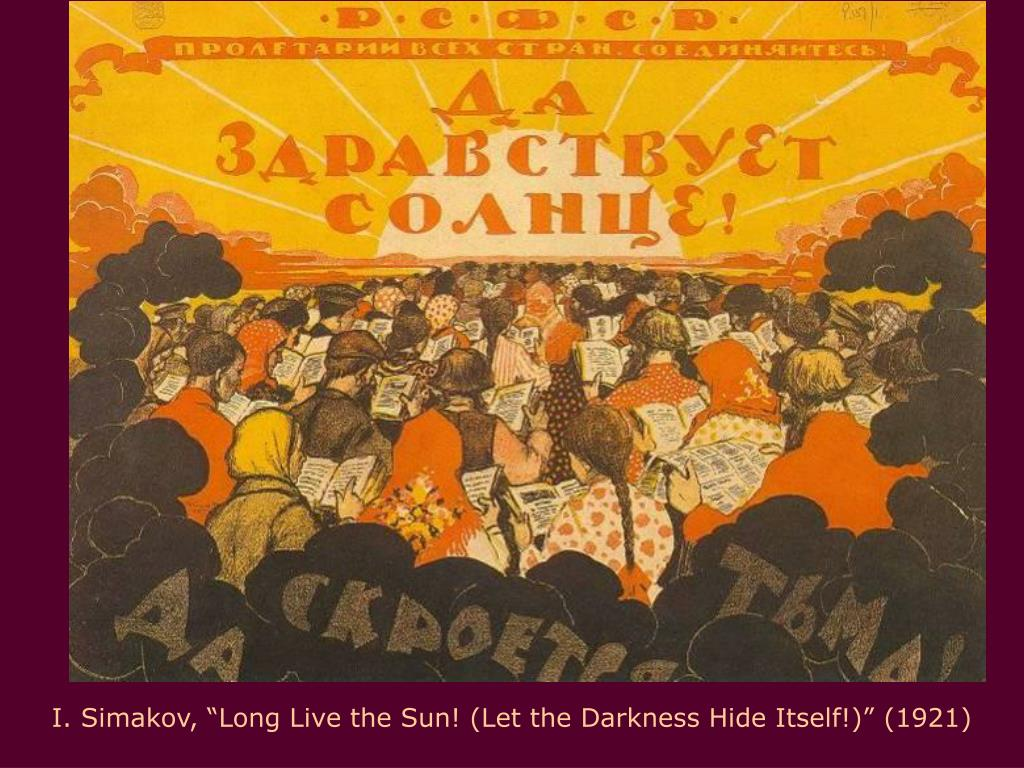 "I. Simakov, ""Long Live the Sun! (Let the Darkness Hide Itself!)"" (1921)"