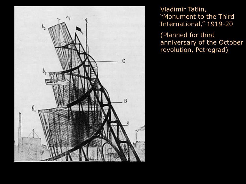 "Vladimir Tatlin, ""Monument to the Third International,"" 1919-20"