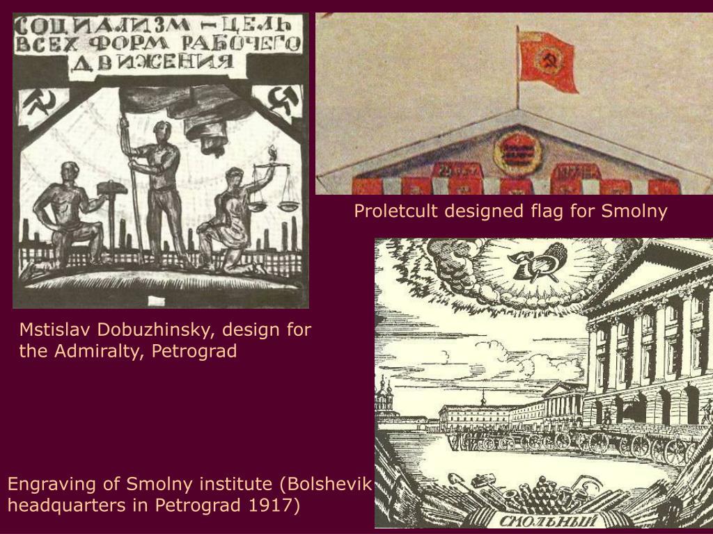 Proletcult designed flag for Smolny