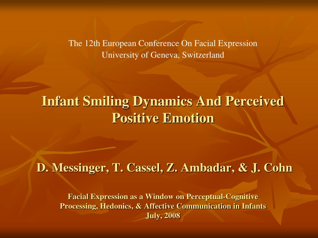 Infant Smiling Dynamics And Perceived Positive Emotion