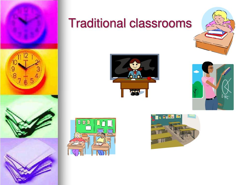 Traditional classrooms
