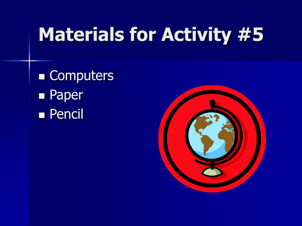 Materials for Activity #5