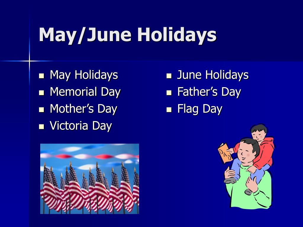 May Holidays