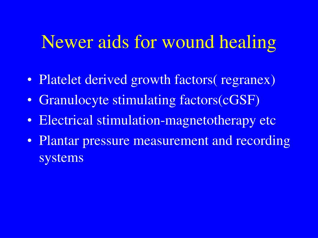 Newer aids for wound healing