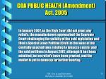 goa public health amendment act 200514