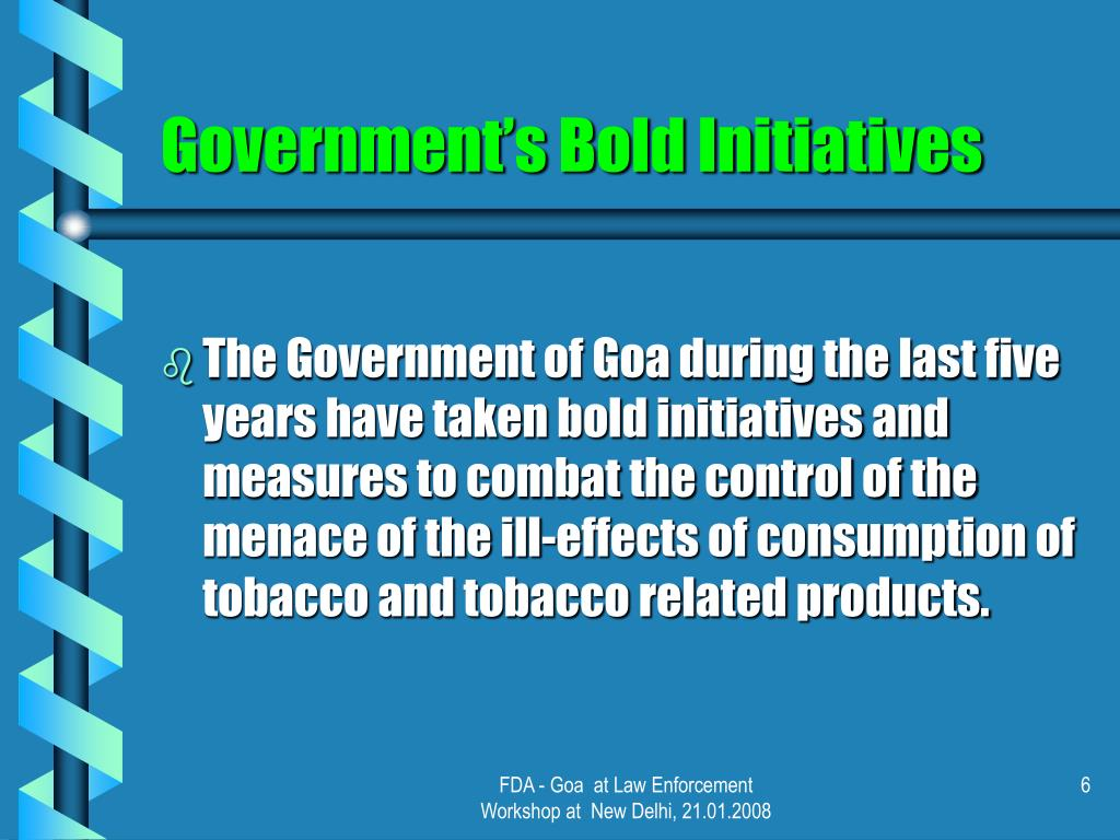 Government's Bold Initiatives