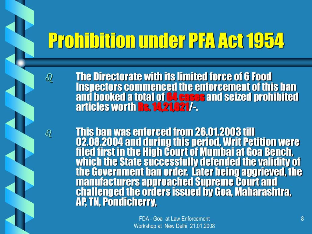 Prohibition under PFA Act 1954