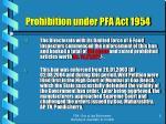 prohibition under pfa act 19548