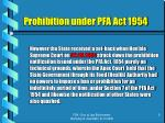 prohibition under pfa act 19549