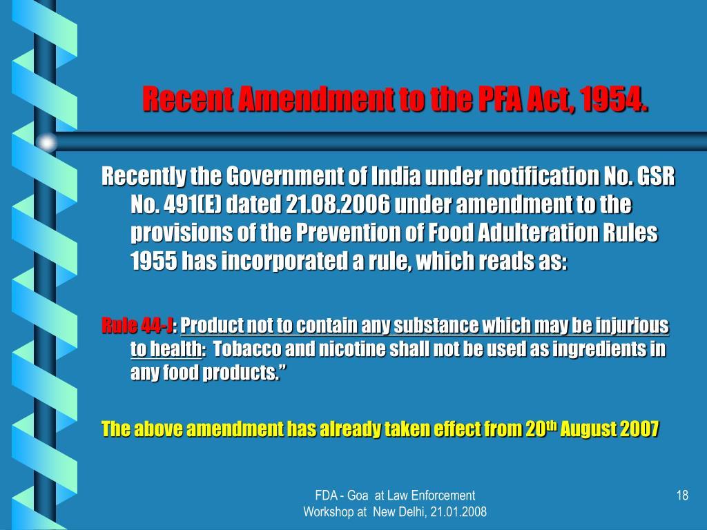 Recent Amendment to the PFA Act, 1954.