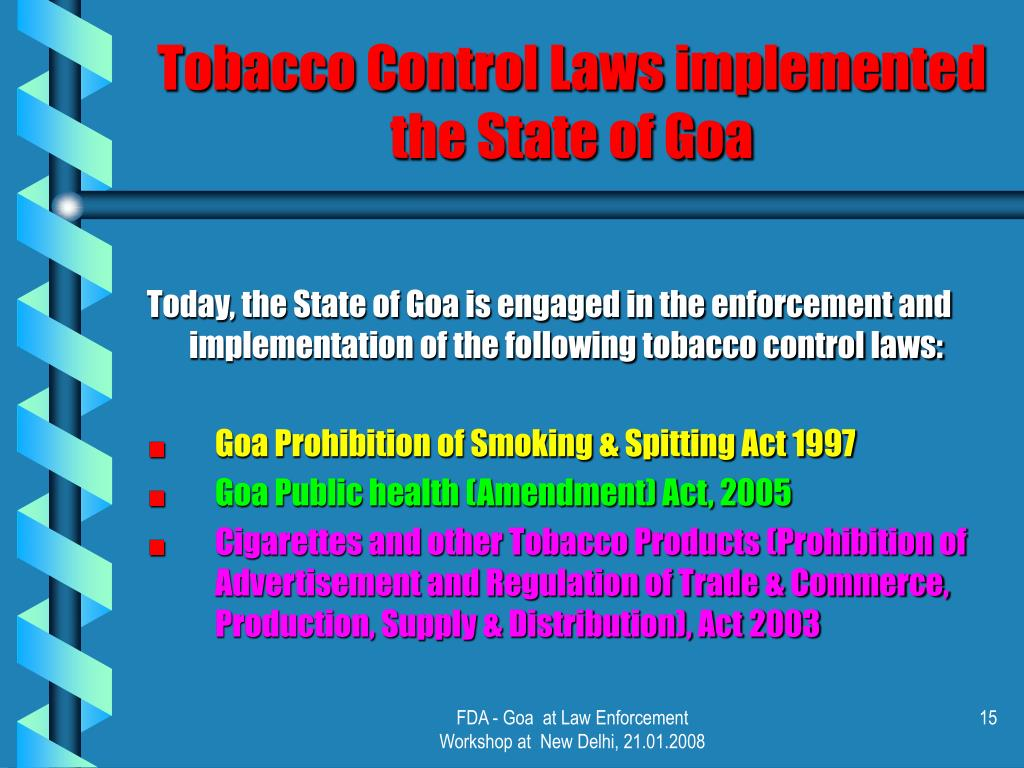 Tobacco Control Laws implemented the State of Goa