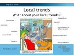local trends