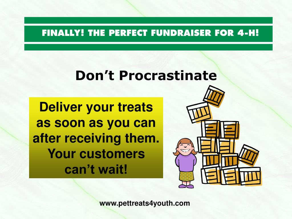 Don't Procrastinate