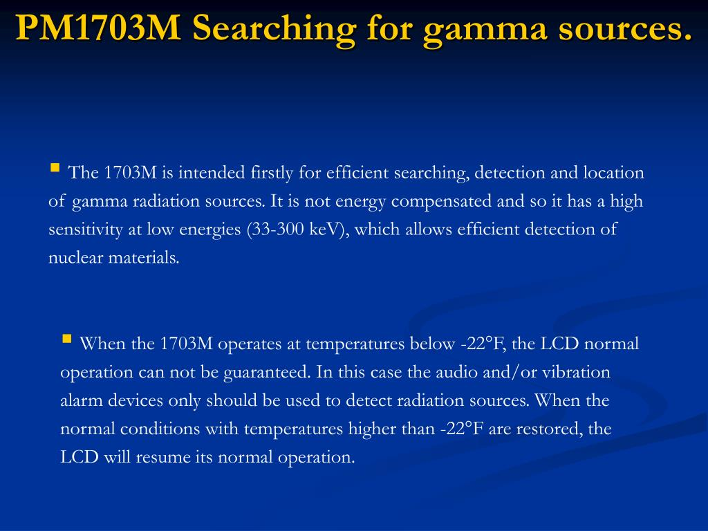 PM1703M Searching for gamma sources.
