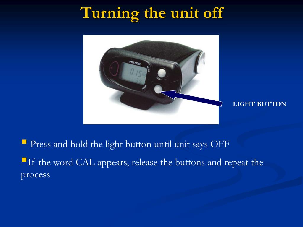 Turning the unit off