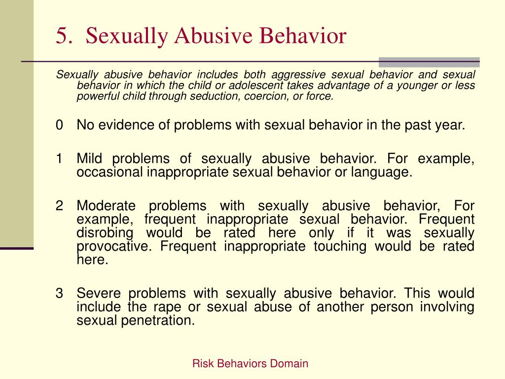 5.  Sexually Abusive Behavior