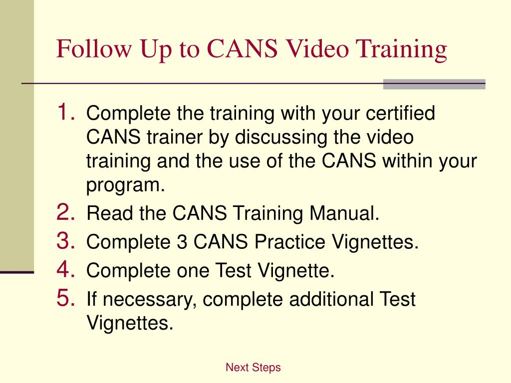 Follow Up to CANS Video Training