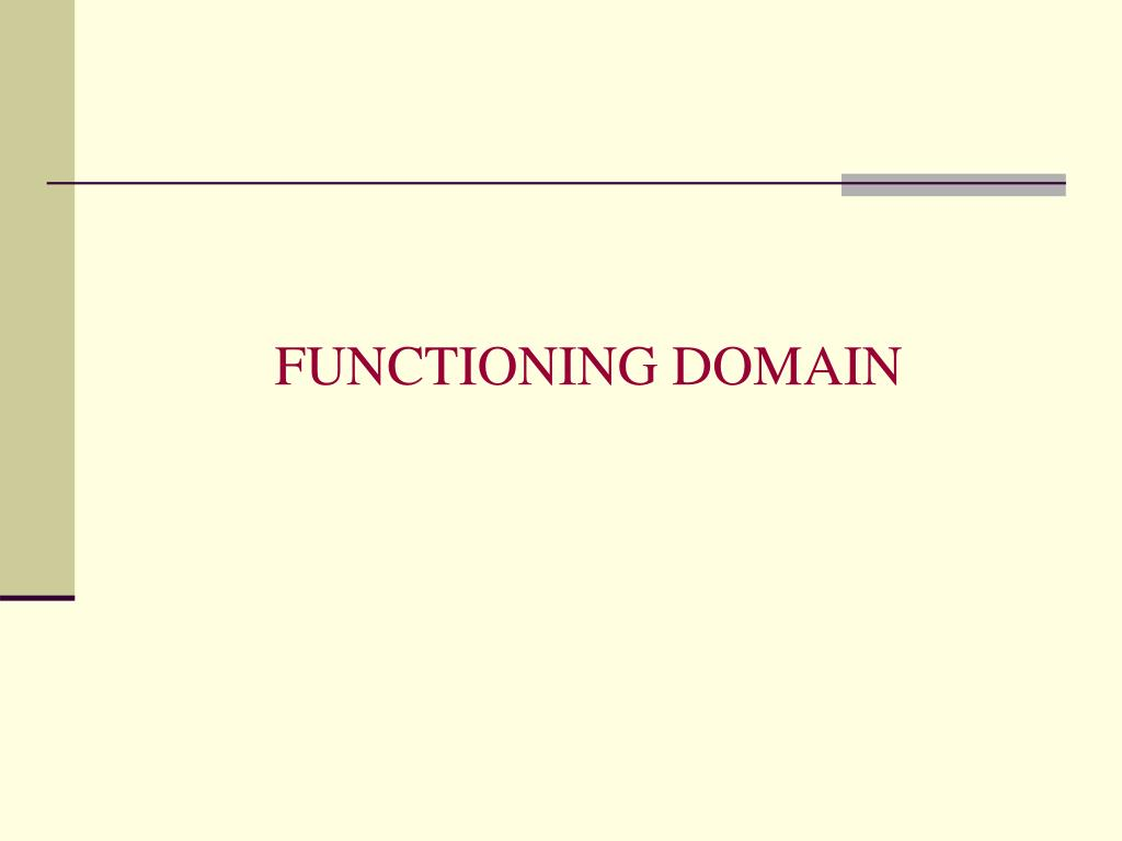 FUNCTIONING DOMAIN