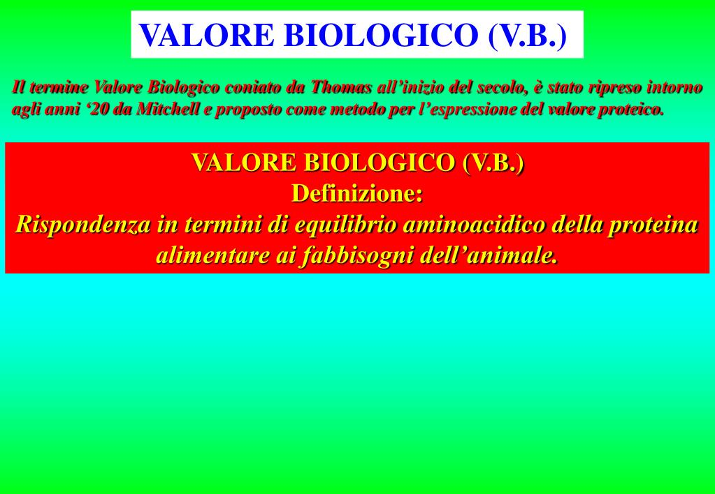 VALORE BIOLOGICO (V.B.)