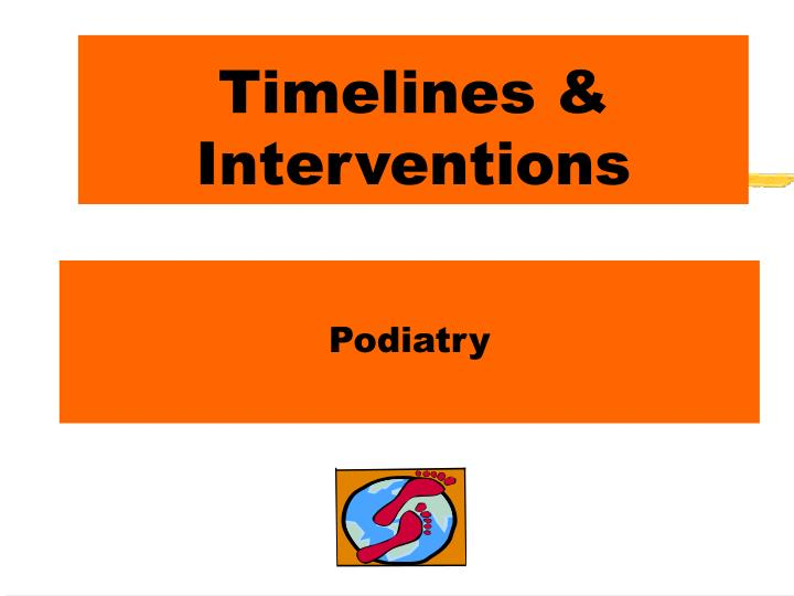 Timelines interventions