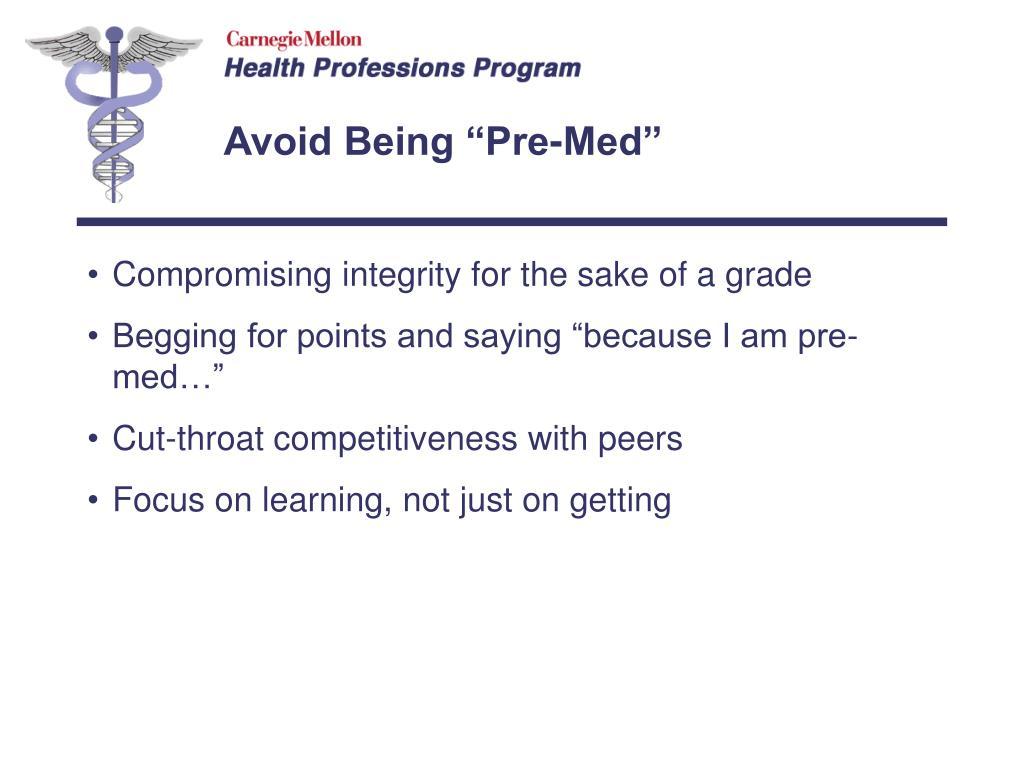 "Avoid Being ""Pre-Med"""
