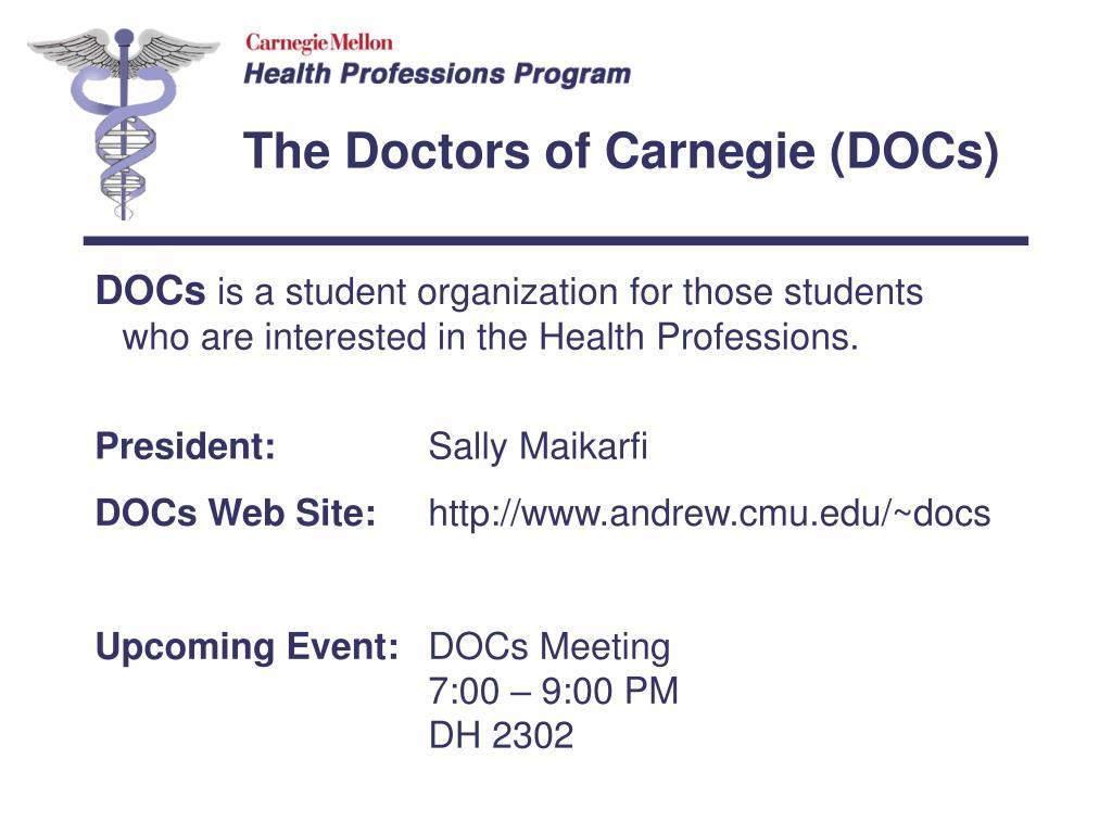 The Doctors of Carnegie (DOCs)