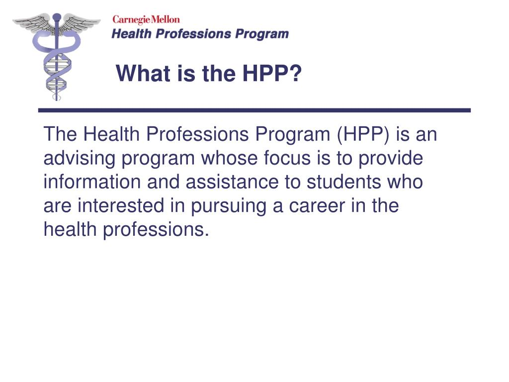 What is the HPP?