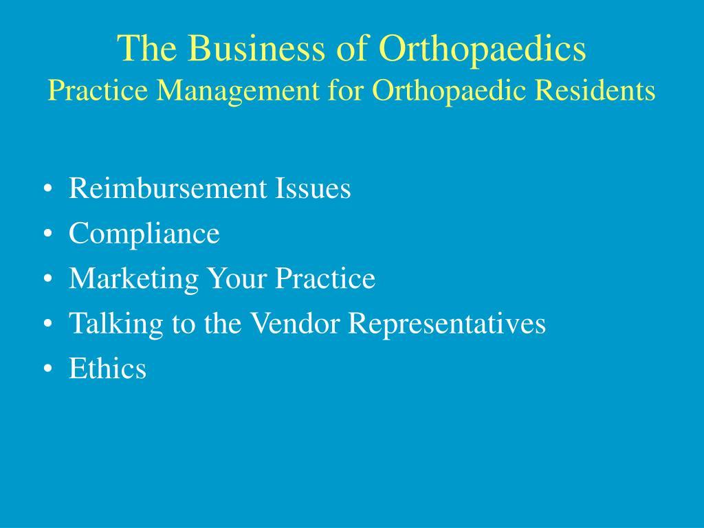 The Business of Orthopaedics